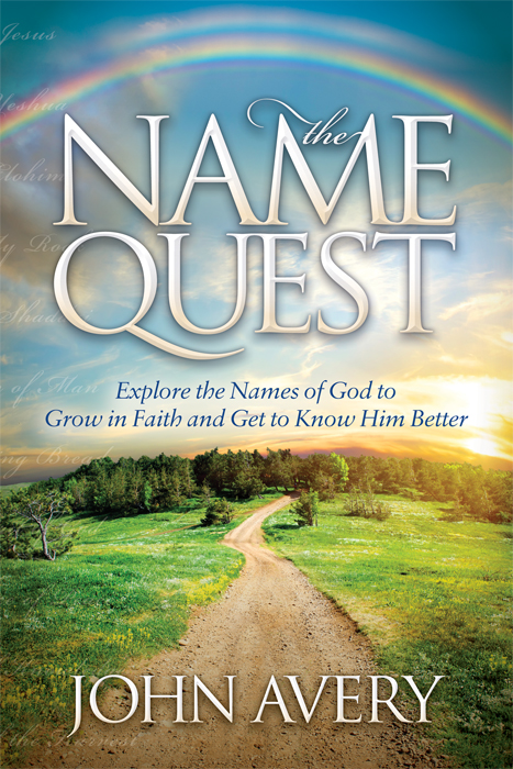 Picture of the cover of The Name Quest, by John Avery (Morgan James Publishing, 2014)
